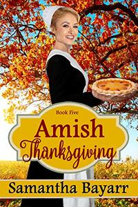Amish Thanksgiving