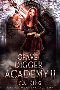 Grave Digger Academy II