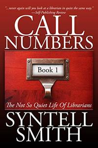 Call Numbers: The Not So Quiet Life of Librarians - Published on Jan, 2020