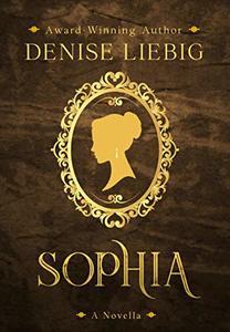Sophia: A Companion Novella to The Dear Maude Trilogy - Published on Nov, 2018