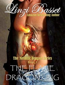 The Flame Dragon King: Book 1 (The Metallic Dragons)
