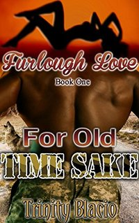 Furlough Love: For Old Time Sake