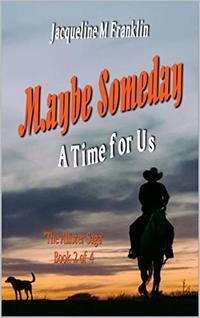 'Maybe Someday' (The Allister Saga-Book II)