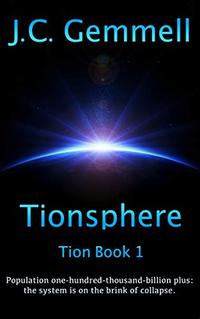Tionsphere (Tion Book 1) - Published on May, 2020