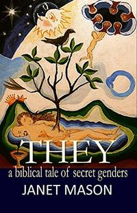 They: A Biblical Tale of Secret Genders