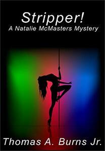 Stripper!: A Natalie McMasters Novel - Published on Apr, 2018