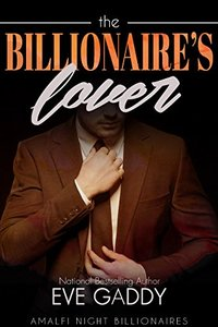 The Billionaire's Lover (Amalfi Night Billionaires Book 5)