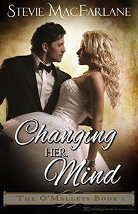 Changing Her Mind (The O'Malleys Book 1)