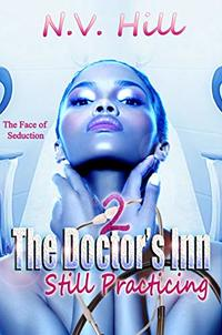 The Doctor's Inn 2: Still Practicing - Published on Jun, 2020