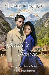 Sierra's Tumble, formerly Love's Race to the Future: A Time Travel Romance