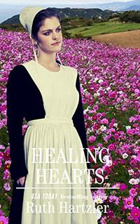 Healing Hearts (Amish Second Chance Romance Book 1) - Published on Jan, 2020