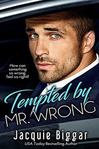 Tempted by Mr. Wrong: A Step-Brother Romance