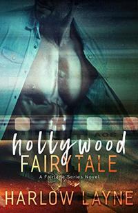 Hollywood Fairytale: A Small-Town Romance (Fairlane Series Book 2)