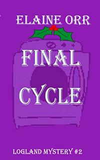 Final Cycle (Logland Mystery Series Book 2)
