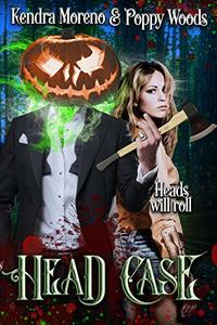 Head Case: A Halloween Classic Reimagined