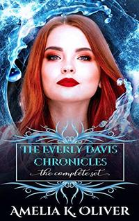 The Everly Davis chronicles: Books 1-3 - Published on Feb, 2020