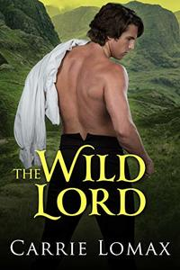 The Wild Lord (London Scandals Book 1) - Published on Jan, 2019