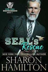 SEAL's Rescue (Bone Frog Brotherhood Book 4) - Published on Jun, 2019