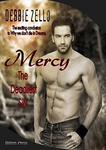 Mercy: the deadliest Sin (Why we don't Die in Dreams Book 2)