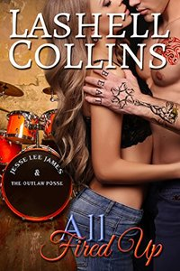 All Fired Up (True Romance Rocker Series Book 2) - Published on Jul, 2017