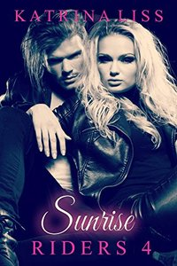 Sunrise (Riders Book 4)