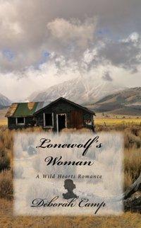 Lonewolf's Woman (Wild Hearts Book 3)