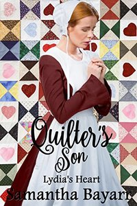 Amish Romance: The Quilter's Son: Lydia's Heart