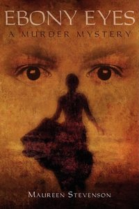Ebony Eyes: A Murder Mystery