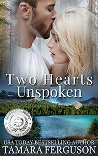 TWO HEARTS UNSPOKEN (Two Hearts Wounded Warrior Romance Book 2) - Published on Jun, 2016