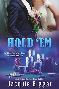 Hold 'Em: Gambling Hearts- Book 1: A Gambling Hearts Romance - Published on Aug, 2017