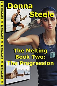 The Progression: The Melting Book Two