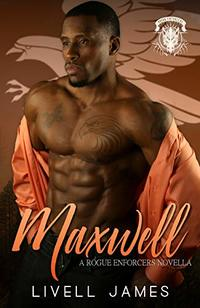 Maxwell (A Rogue Enforcers Novella) - Published on Jun, 2019