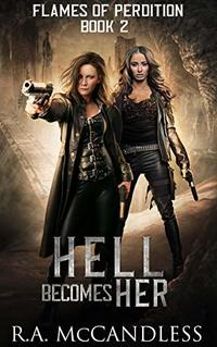 Hell Becomes Her (Flames of Perdition Book 2)