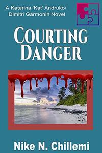Courting Danger: A Katerina