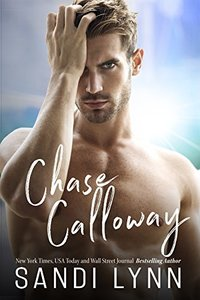 Chase Calloway (Redemption Series, Book Two) - Published on Apr, 2018