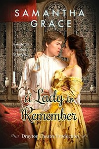 A Lady to Remember (Drayton Theatre Production Book 2)