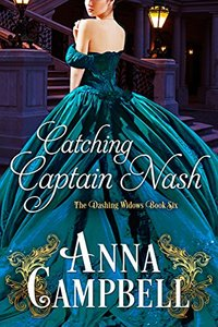 Catching Captain Nash (The Dashing Widows Book 6)