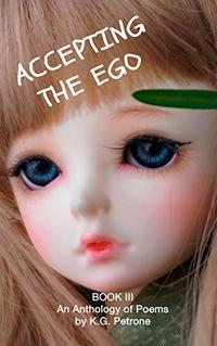 ACCEPTING THE EGO (Ego Anthology Book 3)