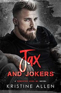 Jax and Jokers: A Demented Sons MC Texas Novel