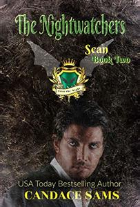 The Nightwatchers: Sean, Book 2