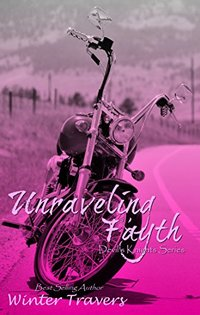 Unraveling Fayth (Devil's Knights Book 8)