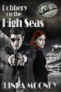 Robbery on the High Seas (Noir Fairy Tales Book 4)