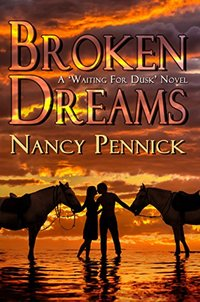 Broken Dreams: Anna and Lucinda's Story (Waiting For Dusk Book 4)