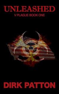 Unleashed: V Plague Book 1 - Published on Dec, 2013