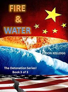 FIRE & WATER (Detonation Book 3)