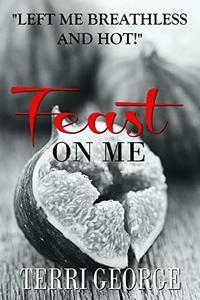 Feast on Me