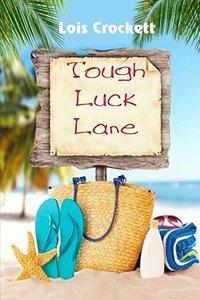 Tough Luck Lane - Published on Jan, 2017