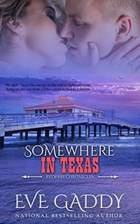 Somewhere in Texas (The Redfish Chronicles Book 3)