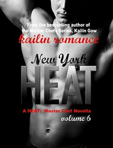 New York HEAT (HEAT Vol. 6) (Master Chefs: Heat Series) - Published on Sep, 2015