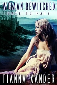 Woman Bewitched (Gate to Fate Book 2)